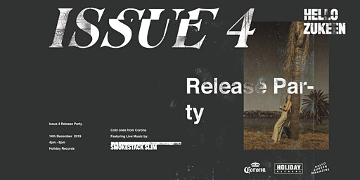 Hello Zukeen Issue 4 Release Party