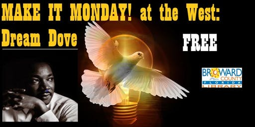 Make It Monday! at West Regional Library: Dream Dove, Part 1