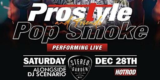 12/28 POP SMOKE LIVE /W POWER1051 DJPROSTYLE /DJHOTROD
