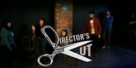 Director's Cut: Improvised The Way It Was Intended tickets