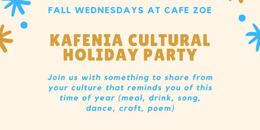 Kafenia Wednesdays - Cultural Holiday Closing Party Night