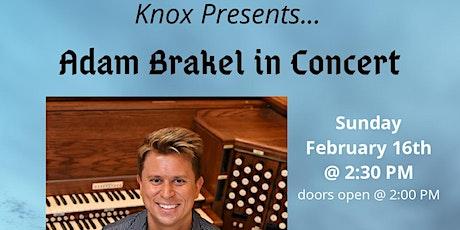 Knox Presents...Adam Brakel in Concert tickets