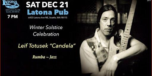 Leif Totusek - Candela at Latona Pub -Winter Solstice Celebration