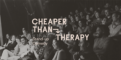 Cheaper Than Therapy, Stand-up Comedy: Sun, Feb 23, 2020