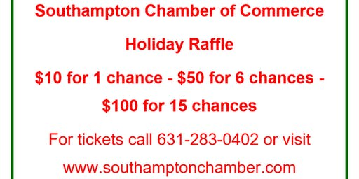 Southampton Chamber of Commerce Holiday Raffle