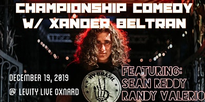 Championship Comedy W/ Xander Beltran