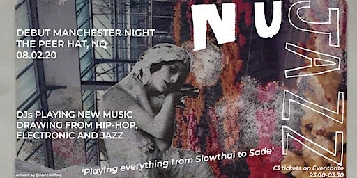 NuJazz Collective MCR Debut // Sat 8th Feb // The Peer Hat // £3
