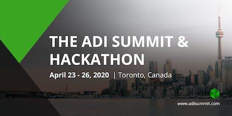 ADI Toronto Summit and Hackathon tickets