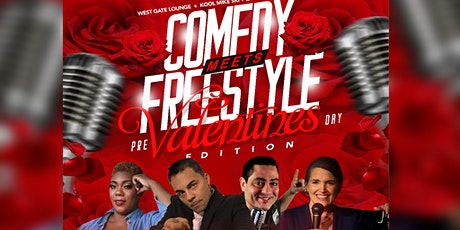 "COMEDY meets FREESTYLE  "" VALENTINE'S DAY EDITION "" tickets"
