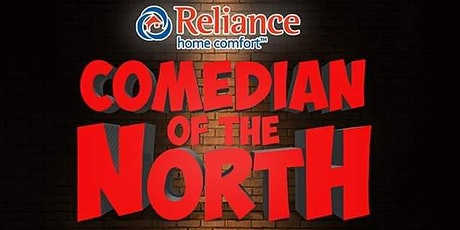 Comedian Of The North tickets