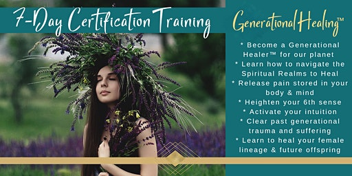 Generational Healing™ 7-Day Certification Training with Sarah Christine