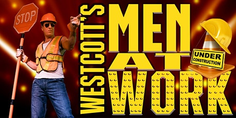 Westcott's Men At Work! w/optional 'Je t'aime!' ticket add-on tickets