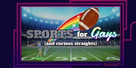 Sports for Gays (and Curious Straights) tickets