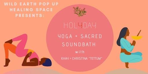 Holyday Yoga + Sacred Soundbath
