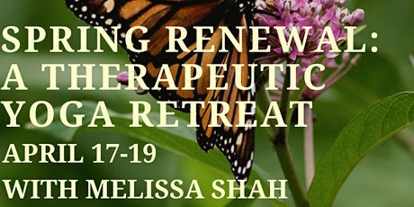 Spring Renewal: A Therapeutic Yoga Retreat tickets