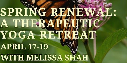 Spring Renewal: A Therapeutic Yoga Retreat