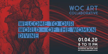 Welcome to Our World - of the Womxn Divine tickets