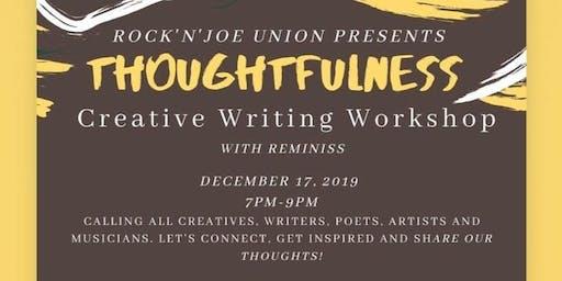 Thoughtfulness Creative Writing Workshop!
