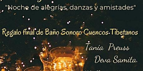 "Fiesta Celebración ""Corazón Iluminado"", final con Baño Sonoro Cuencos Tibet entradas"