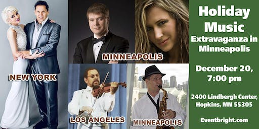 "Concert in Minneapolis: ""From the East to the West"": Holiday Music Extravaganza"