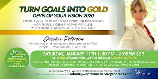 Turn Goals Into Gold - Vision Dream Board 2020