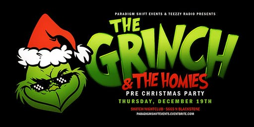 The Grinch & The Homies Pre Christmas Theme Party at Switch Nightclub