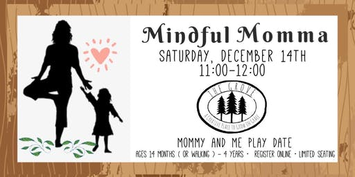 Mindful Momma -  Play Group ( Steady Walker - 4 years)