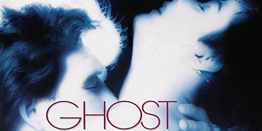 CULTURE CINEMA PRESENTS: Ghost (1990)
