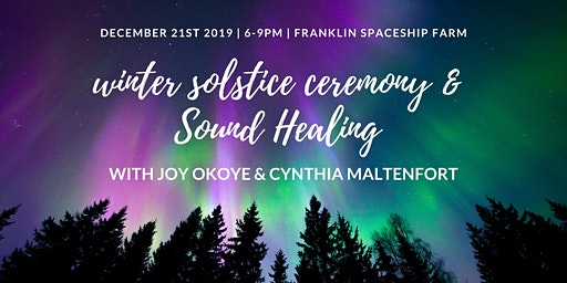 Winter Solstice Ceremony and Sound Healing