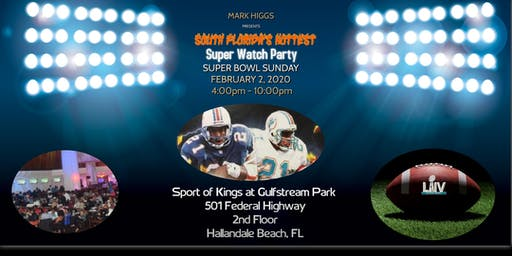 MARK HIGGS SUPER WATCH PARTY