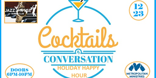 Cocktails and Conversations Charity / Holiday Happy Hour