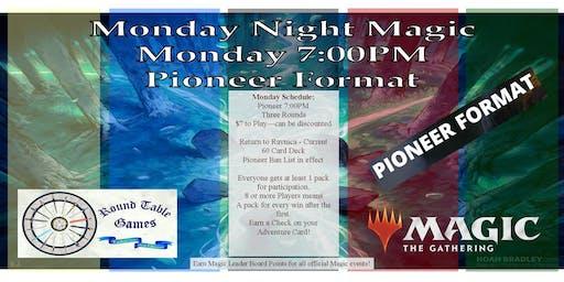 Monday Night Magic Pioneer