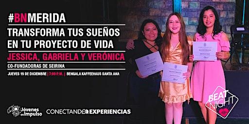 """""""Transforma tus sueños en tu proyecto de vida"""" con SEIRINA"""