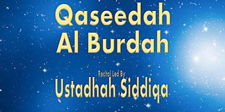 Monthly Burdah Gathering for Sisters & Urs of Shaykh Abdul Qadir Jilani tickets