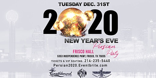 Dallas 2020 NYE Persian Party