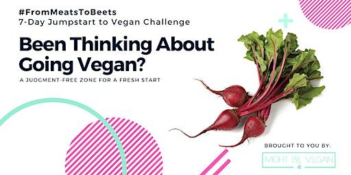 7-Day Jumpstart to Vegan Challenge   Decatur, AL