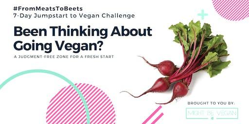 7-Day Jumpstart to Vegan Challenge   College Station, TX
