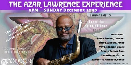 The Azar Lawrence Experience Summer Solstice Re-Issue Jazz in Topanga Cyn tickets
