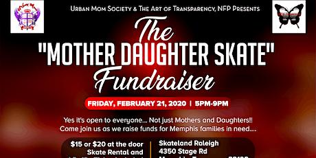 Mother Daughter Skate Fundraiser tickets