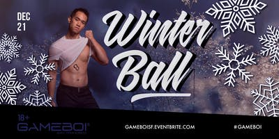 GameBoi SF - Winter Ball at Origin 18+