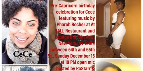CeCe's Capricorn Pre - Birthday Party featuring Music of Pharoh Rocher  tickets