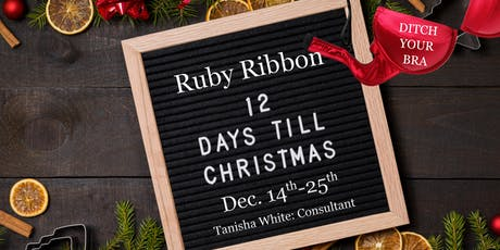 Ruby Ribbon 12 Days Till Christmas-Tanisha White tickets