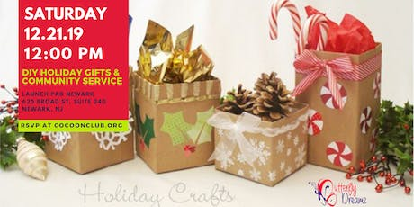 DIY Holiday Gifts & Community Service tickets