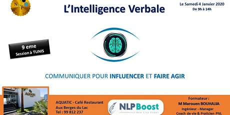 L'Intelligence verbale - Communiquer , faire agir & influencer billets