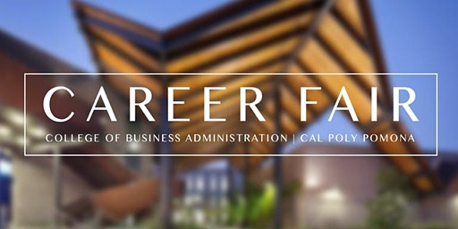 Cal Poly Pomona College of Business Career Fair Spring 2020
