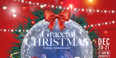 A Graceful Christmas Friday, December 20 tickets