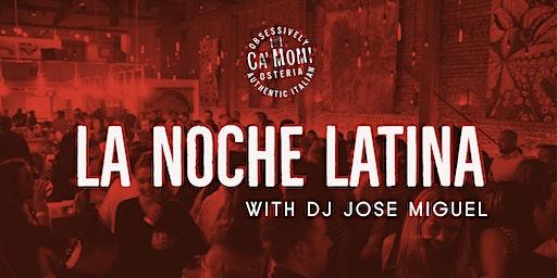 La Noche Latina with DJ Jose Miguel