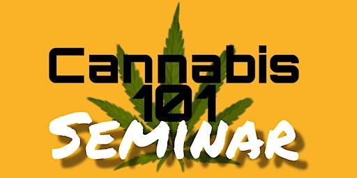 Cannabis 101 Seminar