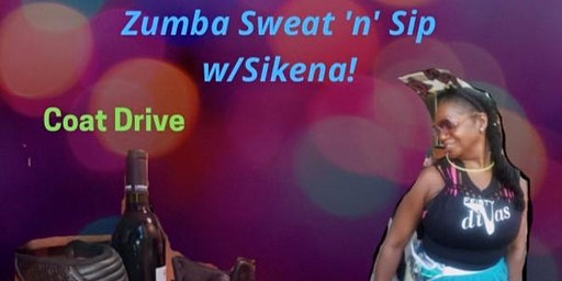 Zumba Sweat & Sip & Coat Drive