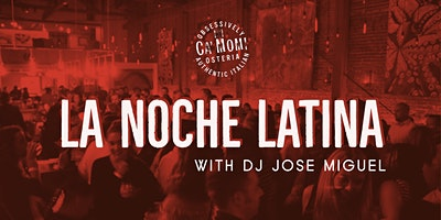 La Noche Latina with DJ Jose Miguel